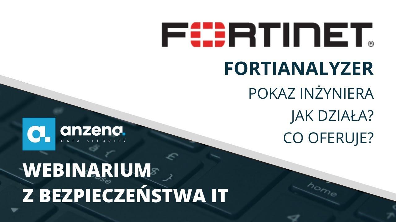 ANZENA nagranie webinarium Fortianalyzer